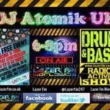 06.06.17  Atomik Drum & Bass Radio-Active Show @ Lazer FM Worldwide. 2 Hours of fresh upfront DnB