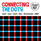 """Connecting The Dots"" (Soul---Jazz---Funk---Ska---Rocksteady---R&B)"