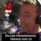 Miller - Progressive Trance Aug 19