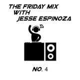 The Friday Mix - Number 4