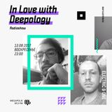 In Love with Deepology @ Megapolis 89,5 FM Moscow (13.08.2017)