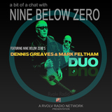 A Bit Of A Chat with Nine Below Zero