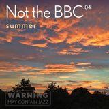 Not the BBC v84 - summer