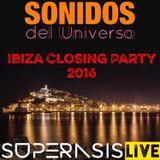 204.-Sonidos Del Universo-SUPERASIS Live@Ibiza Closing Party#24.09.16 SPECIAL EPISODE 204