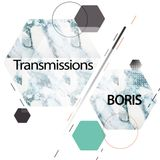 Boris - Transmissions 302 Dejvid Kavazovic