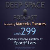 week299 - Deep Space Podcast