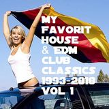 My Favorit #House & #EDM #Club #Classics of 1993 - 2018 Part 1 by #Cologneandy #Frechen #Housefamily