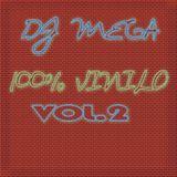 Dj Mega 100% vinilo Vol.2