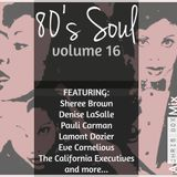 80's Soul Mix Volume 16 (June 2016)