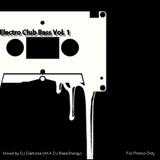 Electro Club Bass Vol. 1 Mixtape