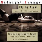 Midnight Lounge # Fly by Night # Smooth Collections Vol.6