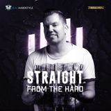 Straight From The Hard - Ep. 001 / Set 1 of 3 (Dj Thera - 10yrs of Thera Special)