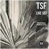 TSF - Live @ Le Bleury, Montréal - CA - March 2016 [Unlog x Cartel release party]