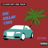 DJ CHARI - THE KILLAH CUTS -MAY-2017