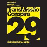 29 Transmissao Conspira - radioZERO - 19-04-2006