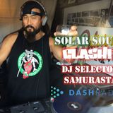SOLAR Sound Clash Radio presents DJ Samurasta
