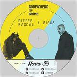 Godfathers Of Grime: Dizzee Rascal X Giggs - Nana B