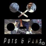 Pots & Pans Radio - Episode 39 - B-Boy Bouillabaisse