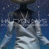 EP: 451 Halcyon Days (Atlanta StarChildren Mix)