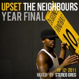 Upset the nieghbours - YearFinal