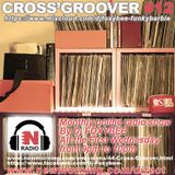 CROSS'GROOVER #12 NEW-MORNING RADIO by DJFOXYBEE