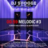 00:59 Melodic #3