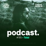 Club Mood Vibes Podcast #185: Talal