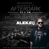 AfterDark House hosted by kLEMENZ on SOUNDWAVE RADIO 92,3 FM (07.12.2016) guest DJ ALEKSIJ