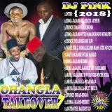 Dj Pink The Baddest - Ohangla Takeover Mixtape Vol.7