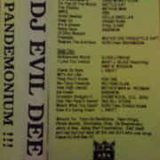 Dj Evil Dee - Pandemonium !!!  (Tape rip Side A)