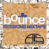 Bounce Sessions Mixtape Vol. 2 - AiS Nicaution (Mark Nicosia)