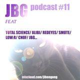 Ji Ben Gong Podcast #11