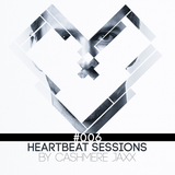 Heartbeat Sessions Episode 06 (with Guest Mix by DJ DNA)