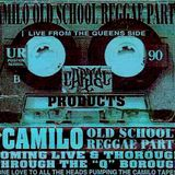 DJ Camilo Old School Reggae From 1998