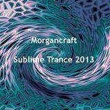 Morgancraft - Sublime Trance Mix Dec 2013