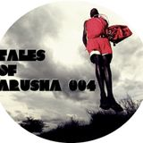 Tales of Arusha 004 - Guest Mix Cheek-o Dread