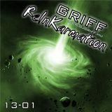 Griff - ReInKarmation 13-01