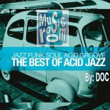 The Music Room's Summer 2013 Funky Jazz Grooves - By: DOC (07.19.13)
