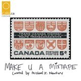 MAKE U A MIXTAPE - TRANS-CANADA HIGHWAY