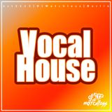 Vocal House (old meets new)