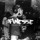 DUBCAST III by Finesse (Enero 2017)