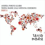 Globo dj set @ Terra Madre 2012 (Part 2)