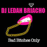 Bad Bitche$ Only
