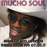 Mucho Soul Show on www.likwid.london Sunday 07.05.17