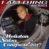 Houston Salsa Congress 2017 Bachata Mix