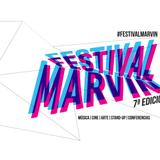 Especial previo a la Séptima edición del Festival Marvin CDMX