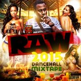 DJ SPAWN - PRESENTS -[RAW!!!-DANCEHALL MIXTAPE 2015-]