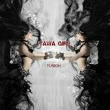 TAWA GIRL - FUSION !