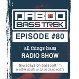 BASS TREK 80 with DJ Daboo on bassport.FM
