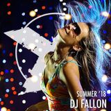 DJ Brandon Fallon - Summer 2018 - Xplosive Entertainment